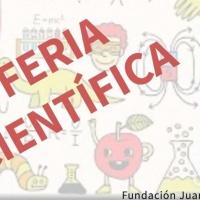 Feria Científica Fundación Juan XXIII